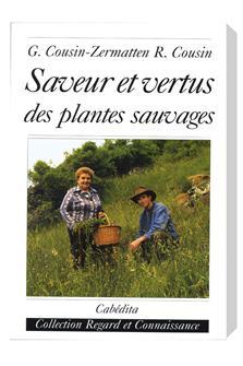 Saveur et vertus des plantes sauvages aux éditions Cubédita